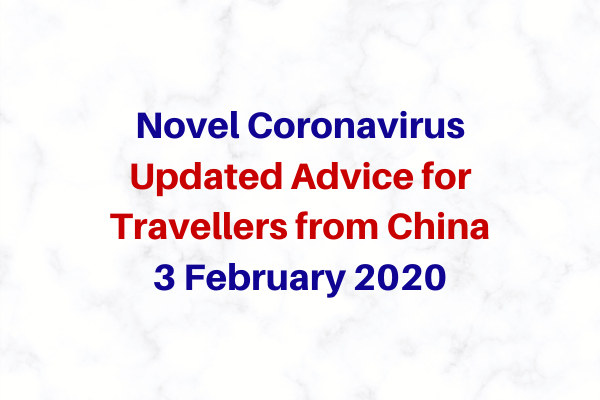 Novel Coronavirus: Updated advice for travellers from China
